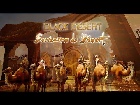 Video Souvenirs du Désert I【Black Desert Online】