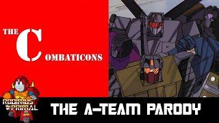 The Combaticons (The A-Team Parody)