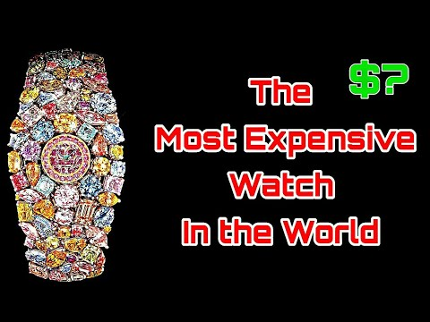 World's Most Expensive Watch The Graff Diamond Hallucination! $55Million 2019.