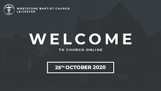Whetstone Baptist Church | Acts 11:19-30 | Rev. Phil Robinson | 25th October 2020