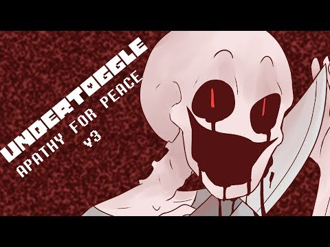 Undertoggle: Apathy For Peace - Chara/Impact Bold's theme (v3)