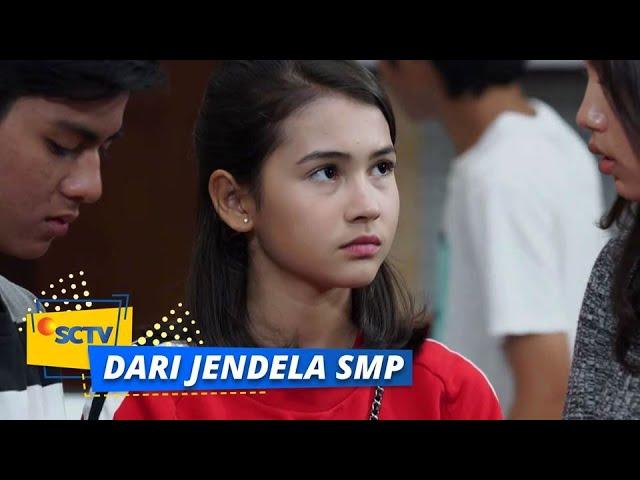 Upss, Tatapan Wulan ke Santi Penuh Makna | Dari Jendela SMP - Episode 125