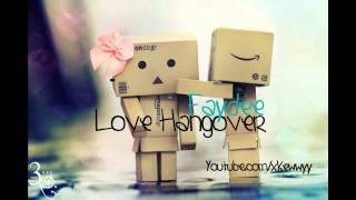 ♫. Love Hangover ; Faydee ♥