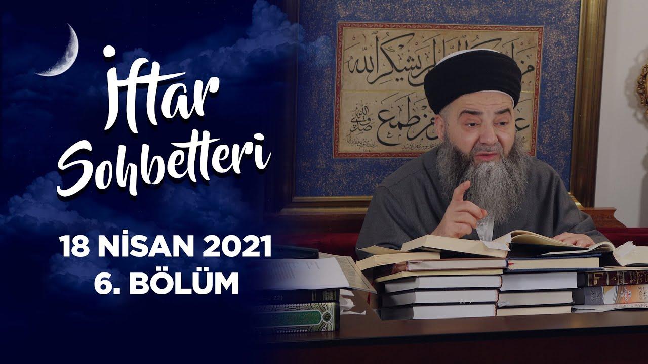 İftar Sohbetleri 2021 - 6. Bölüm
