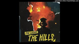 The Weeknd - The Hills [Official Clean Version]