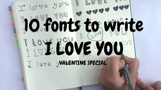 10 fonts/ways to write I LOVE YOU | valentine special | Idle doodle