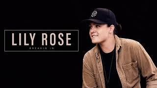 Lily Rose Breakin' In