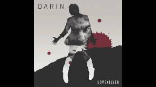DARIN - LOVEKILLER with lyrics /New album 2010/