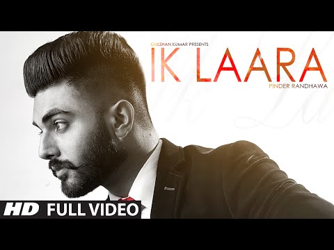 Roberto Kel Torres - Ik Laara (Full Video) PINDER RANDHAWA | Latest Punjabi Song 2016