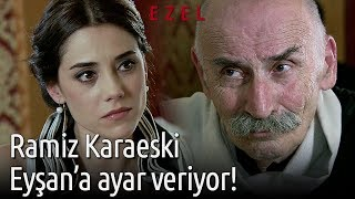 Ramiz Karaeski Eyşan'a Ayar Veriyor!