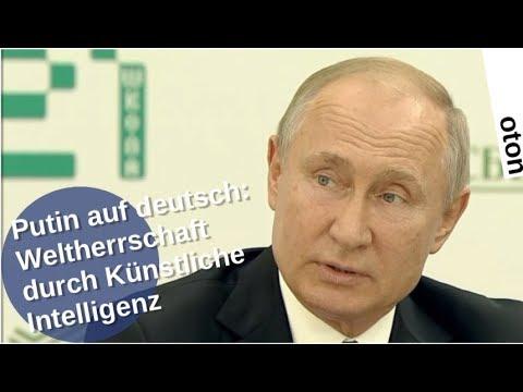 Putin auf deutsch: Weltherrschaft durch Künstliche Intelligenz [Video]