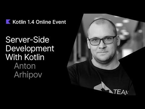 Server-Side Development with Kotlin by Anton Arhipov