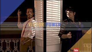 ¡Llegó Victor Power!