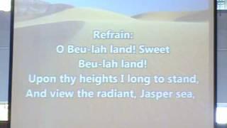 Oh Beulah Land