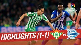 Highlights Real Betis vs Deportivo Alavés (1-1)