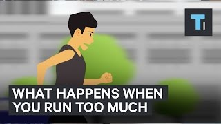 4 Terrible Things That Happen To Your Body When You Run Too Much | The Human Body