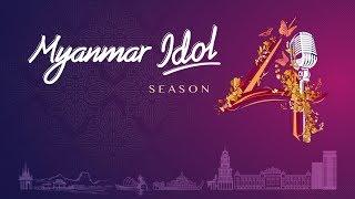 Myanmar Idol Season 4 2019| Mandalay Episode 2-Judges Audition