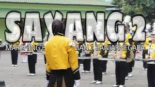 SAYANG 2 VERSI MARCHING BAND MAN 2 BANJARNEGARA