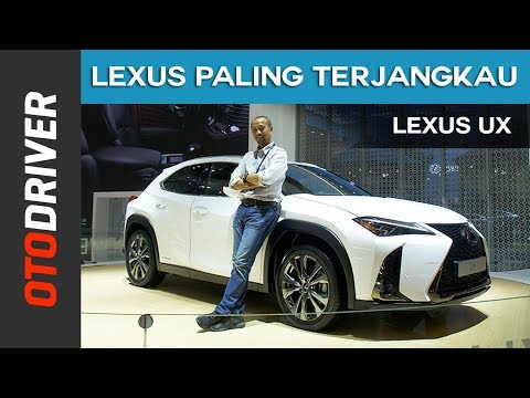 Lexus UX 2018 | First Impression | OtoDriver | Supported by GIIAS 2018