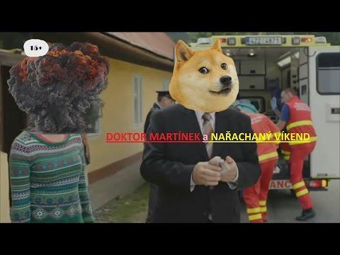 Doktor Martínek a nařachaný víkend 15+