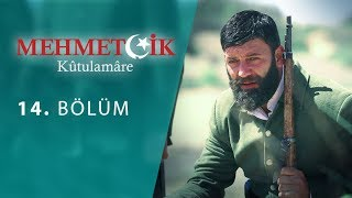 Mehmetcik Kutul Amare (Kutul Zafer) episode 14 with English subtitles