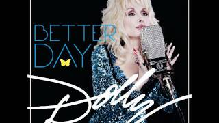 Dolly Parton NEW SONG FROM BETTERDAY   I Just might