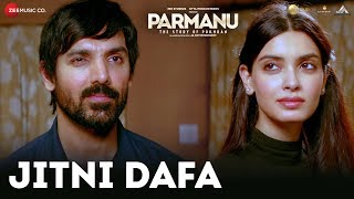 Jitni Dafa Song| Parmanu: The Story Of Pokhran| John Abraham and Diana Penty