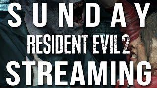 Sunday Streaming - Resident Evil 2