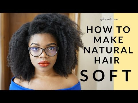 How To MAKE NATURAL HAIR SOFT ALL DAY & EVERYDAY -4C Hair (Igbocurls)