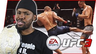 THE CHAMP IS BACK! READY TO KNOCK FOOLS OUT! - UFC 3 Gameplay