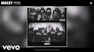 Mozzy - Wicked (Audio) ft. SG ALI