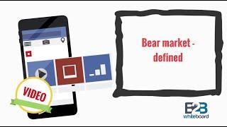 Bear market - defined