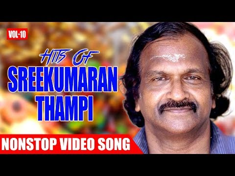 Sree Kumaran Thanpi Hits Vol 10 Malayalam Non Stop Movie Songs K. J. Yesudas, Chithra,Jayachandran