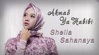 Download lagu Sheila Sahanaya Ahmad Ya Habibi Mp3
