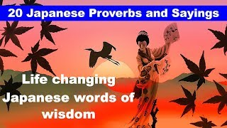 20 Japanese Proverbs and Sayings | Japanese Wisdom Quotes | Eastern Philosophy of Life and Success