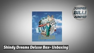 Shindy Dreams Deluxe Box Unboxing