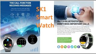 SK1 Smart Watch How To Set-up part one