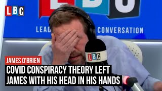 Coronavirus conspiracy theory left James with his head in his hands | LBC