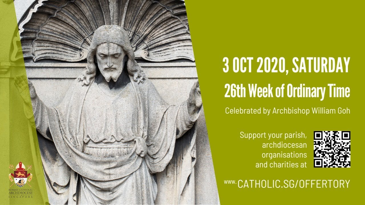 Catholic Mass Today Online Saturday 3 October 2020, 26th Week of Ordinary Time