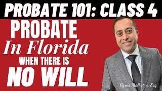 Probate 101 Class 4 – Intestate Estates