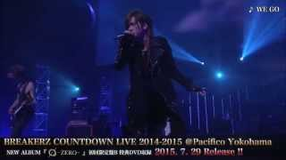 BREAKERZ「WEGO」COUNTDOWNLIVE2014-2015@PACIFICOYOKOHAMA