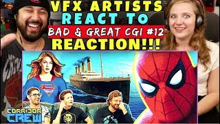 VFX Artists React To Bad & Great CGI 12 - REACTION!!!