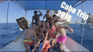 Summer Break to Mexico Cabo San Lucas 2019