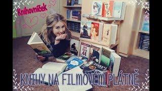 KNIHOVNÍČEK 3 - ♥ KNIHY NA FILMOVÉM PLÁTNĚ ♥ #sknihouspolecne