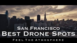 Best Drone Spots | San Francisco