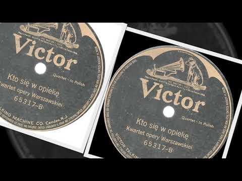 Polish 78rpm recordings,  ca1918. VICTOR 65317 A/B. Kwartet opery Warszawskiej