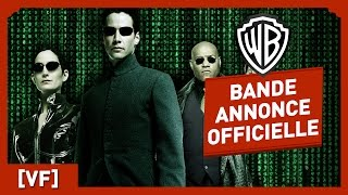 MATRIX - Bande Annonce Officielle (VF)