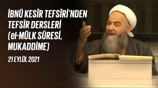 İbnü Kesîr Tefsîri'nden Tefsîr Dersleri (el-Mülk Sûresi, Mukaddime) 1. Bölüm 21 Eylül 2021