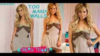 Too Many Walls-Ashley Tisdale