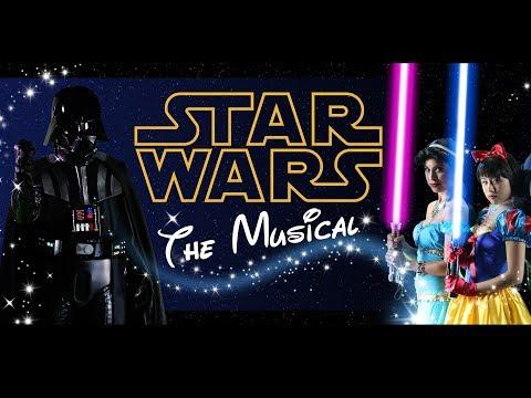 Star Wars Musical (Disney Parody)
